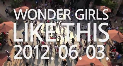 "Wonder Girls ""Like This"" MV Making Teaser"