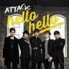 Attack - Hello Hello Lyrics