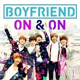Boyfriend - On & On Lyrics