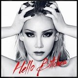 CL - Hello Bitches Lyrics