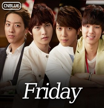 CNBLUE - Friday Lyrics (English & Romanized) at kpoplyrics.net