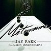 Jay Park - Metronome Lyrics