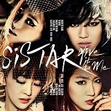 SISTAR - Give It To Me Lyrics