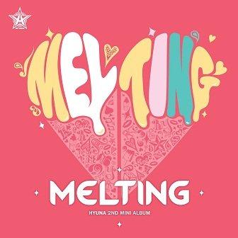 "Hyuna ""Melting"" 2nd mini-Album"