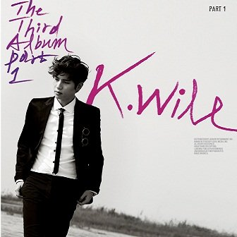 K.Will 3rd Album Part 1
