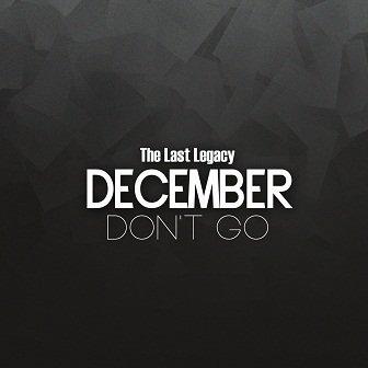 December The Last Legacy