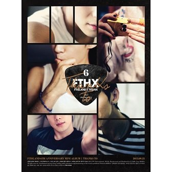 FT Island 6th Anniversary mini-Album