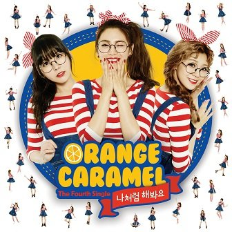 Orange Caramel 4th Single