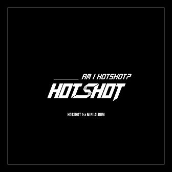 HOTSHOT 1st mini-Album