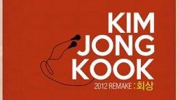 Kim Jong Kook 2012 Remake Cover