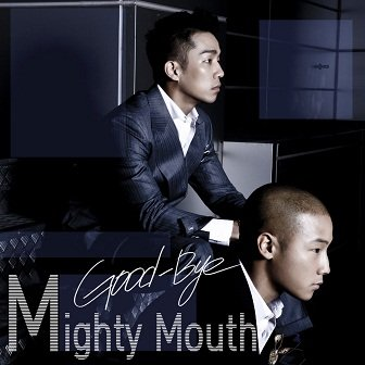Mighty Mouth Good-Bye