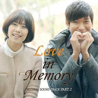 Love In Memory OST Part 2