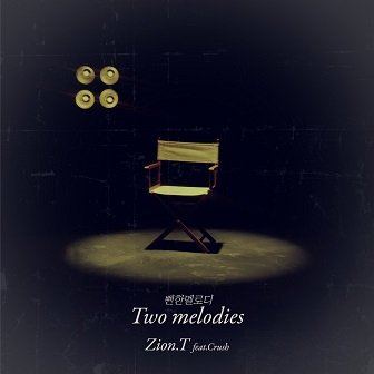 Zion.T Two Melodies
