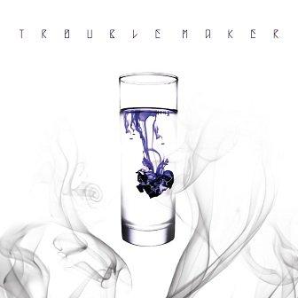 Trouble Maker 2nd mini-Album Cover