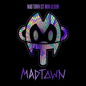 MADTOWN 1st mini-Album Cover