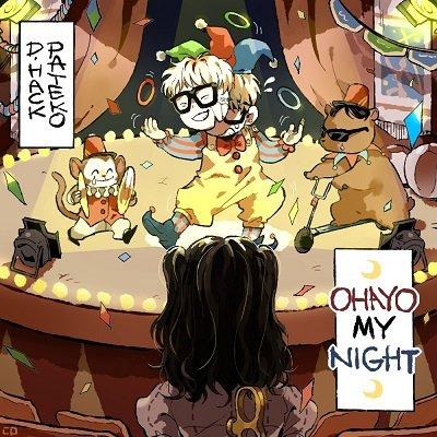 D-Hack & PATEKO OHAYO MY NIGHT Cover