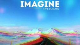 Fake Universe Imagine Cover