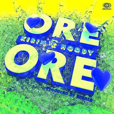 KIRIN & Hoody ORE ORE Cover