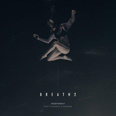 Seizetheday Breath 2 Cover