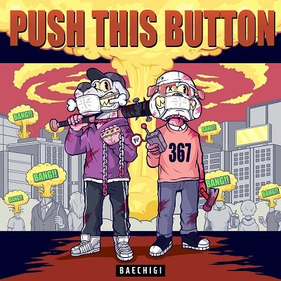 Baechigi Push this button Cover