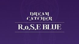 Dreamcatche RoSE BLUE Cover