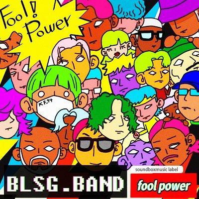 BLSG FOOL POWER Cover