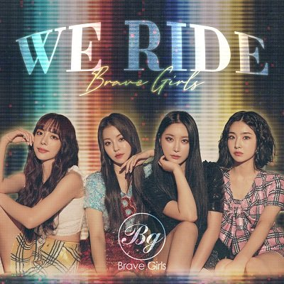 Brave Girls We Ride Cover