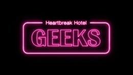 Geeks Heartbreak Hotel Cover