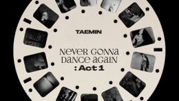 TAEMIN 3rd Album Never Gonna Dance Again Act 1 Cover