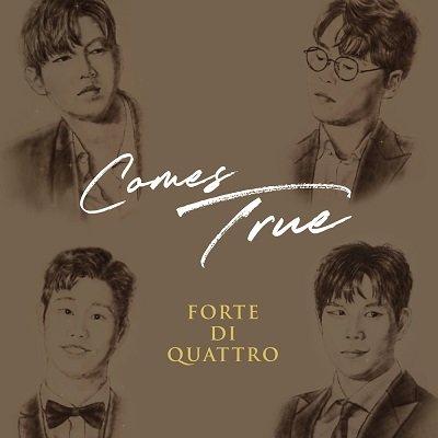 Forte di Quattro Comes True Cover