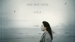 LOLA One Way Love Cover