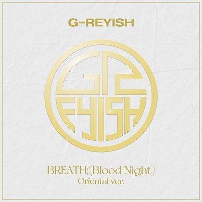 G-reyish Blood Night Oriental ver Cover