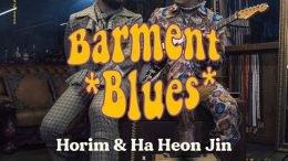 Horim & Ha Heonjin Barment Blues Cover