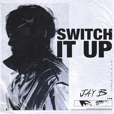 JAY B Switch It Up Cover