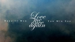 Boyz II Men & Yoon Min Soo Love me once again Cover
