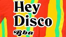 BBA Hey Disco Cover