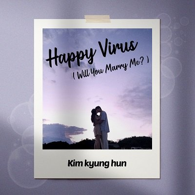 Kim Kyung Hun Happy Virus Will you Marry me Cover