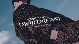 Kris Main Dior Dream Cover